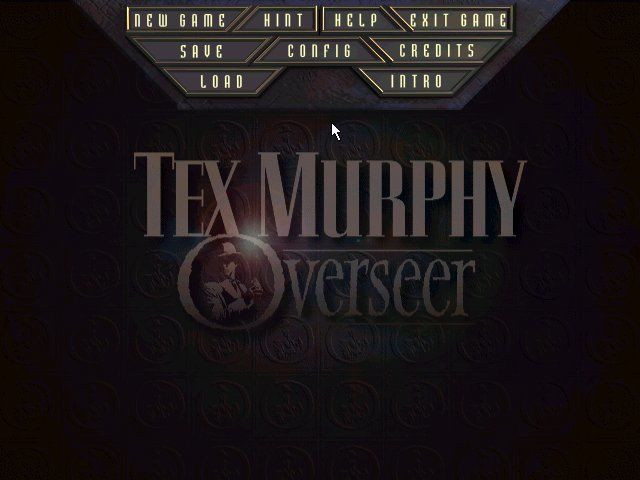 Tex Murphy: Overseer Windows Main Title/Main Menu
