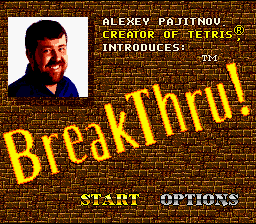 BreakThru! SNES No offense Alexey, but that's a pretty ugly title screen!