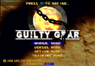 Guilty Gear PlayStation Behold! This is the title screen of the game that started it all!
