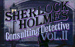 Sherlock Holmes Consulting Detective: Volume II DOS The title screen