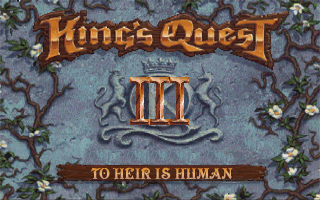King's Quest III: To Heir Is Human Windows Title screen
