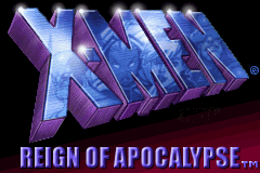 X-Men: Reign of Apocalypse Game Boy Advance Title screen.