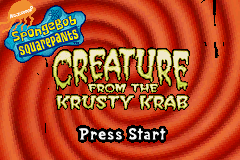 SpongeBob SquarePants: Creature from the Krusty Krab Game Boy Advance Title Screen