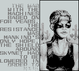 T2: Terminator 2 - Judgment Day Game Boy Each level starts with a short intro to give some backstory and hints
