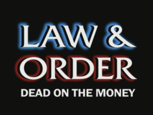 Law & Order: Dead on the Money Windows Title screen from the opening animation