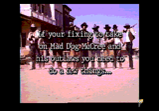"Mad Dog McCree SEGA CD The game has an extensive cast but no spell checker (""you're"" vs ""your"")"