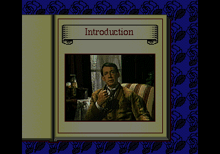 Sherlock Holmes: Consulting Detective SEGA CD Sherlock Holmes delivers a sort of orientation at the beginning
