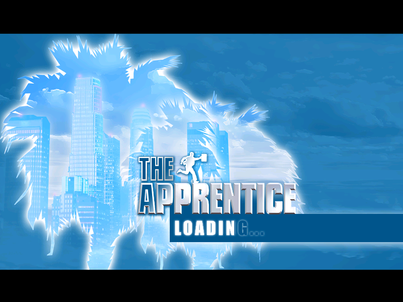 The Apprentice: Los Angeles Windows Loading scren