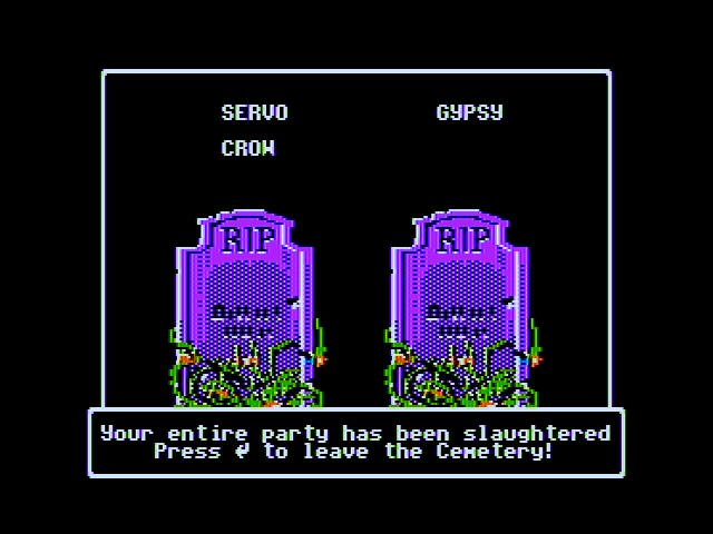 Wizardry V: Heart of the Maelstrom Apple II All my characters died, game over