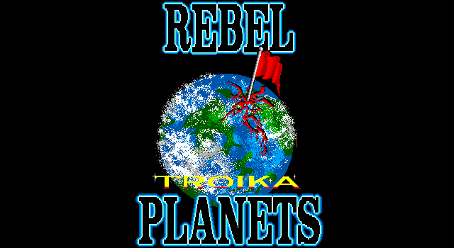 Troika DOS Rebel Planets title screen