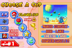 Mario Kart: Super Circuit Game Boy Advance Cup selection (with 4 tracks per cup). The extra tracks are unlocked by winning the regular cups twice and collecting 100 coins in your second attempt.