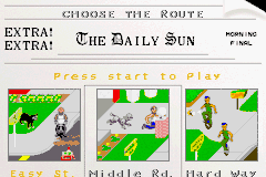 PaperBoy / Rampage Game Boy Advance Paperboy: select what difficulty level you want.