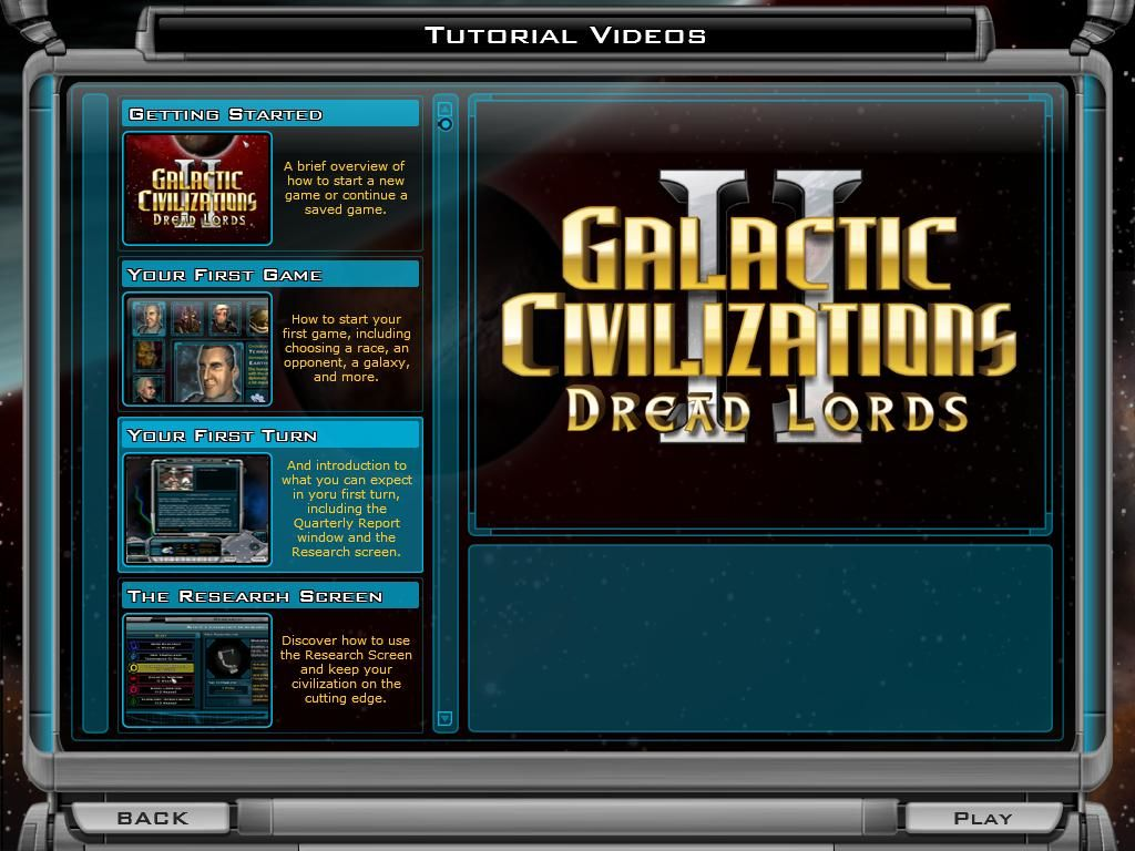 Galactic Civilizations II: Dread Lords Windows The game also comes with a complete audio tutorial to teach you the basics to advanced concepts of the game.