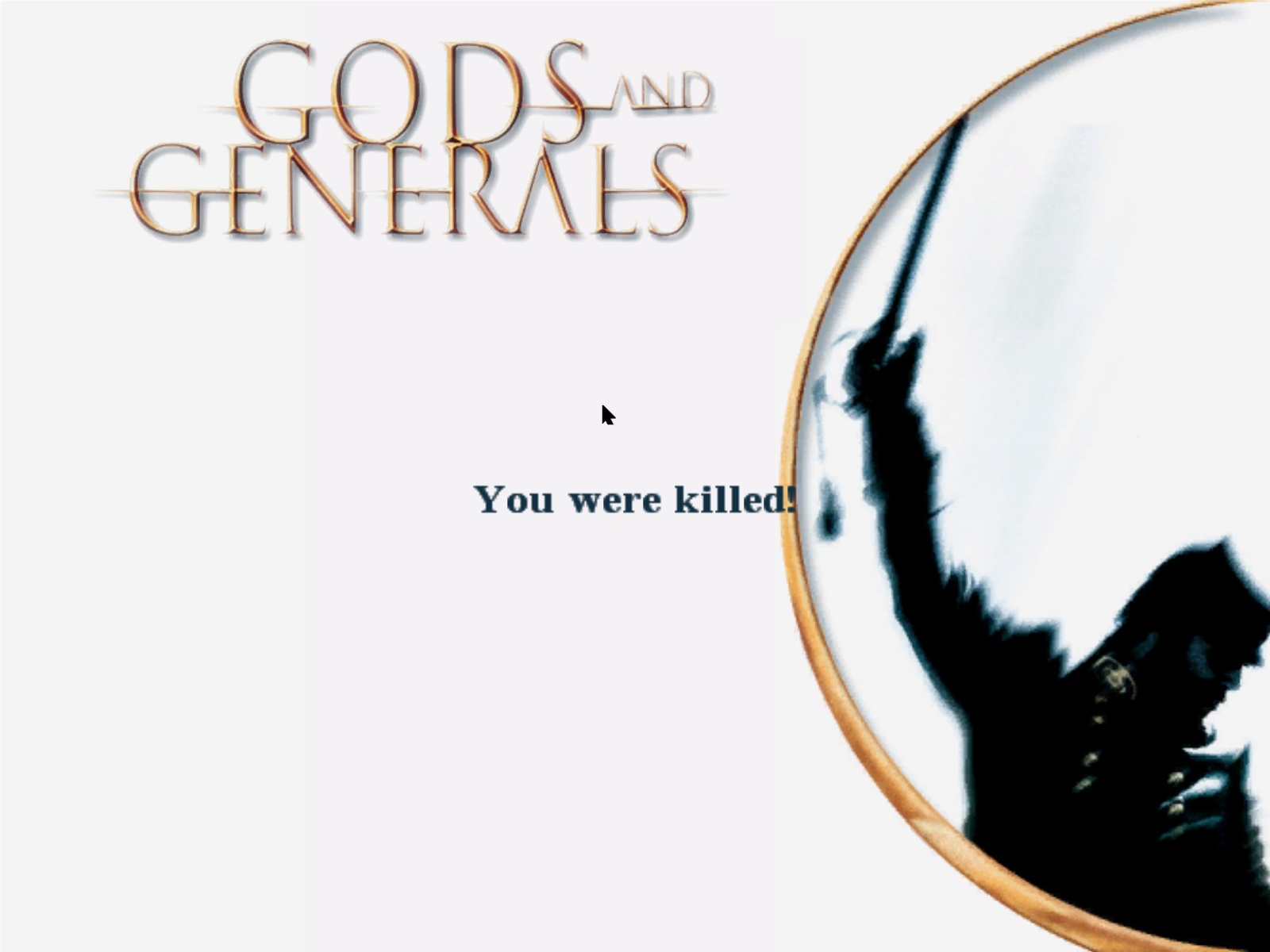Gods and Generals Windows Ack! I died.