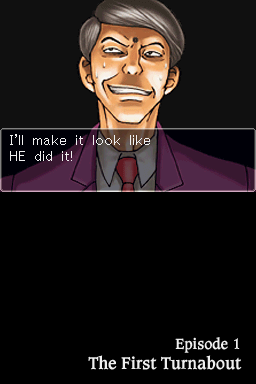 Phoenix Wright: Ace Attorney Nintendo DS He is trying to blame somebody else.
