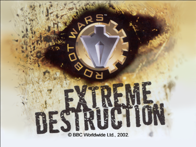 Robot Wars: Extreme Destruction Windows Title screen
