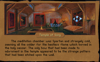 Betrayal at Krondor DOS Temples offer services to heal characters from ailments, provide blessings for weapons and armor, and some also provide teleportation travel.
