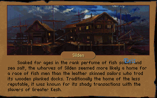 Betrayal at Krondor DOS The port town of Silken home of sailors and entry port to the Temple of Killian. Provides a local tavern and a shop.