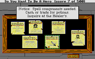 Hero's Quest: So You Want To Be A Hero Atari ST Most of the game's more important quests appear posted here on the bulletin board in the Adventurer's Guild