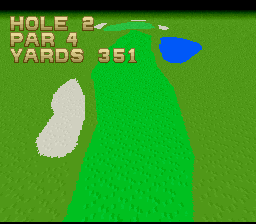 Hole in One SNES Every hole has a mode-7 fly by to let you know what' you're up against.