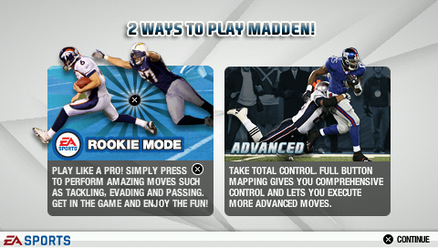 Madden NFL 09 PSP Two ways to play: rookie mode or advanced