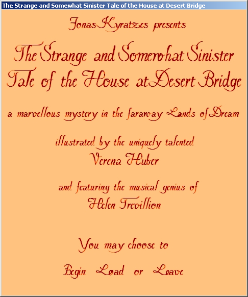 The Strange and Somewhat Sinister Tale of the House at Desert Bridge Windows Title screen