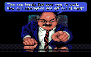 Les Manley in: Search for the King Amiga The boss being... bossy?
