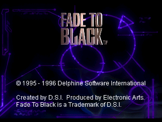Fade to Black PlayStation Start up screen.