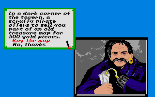 Sid Meier's Pirates! Atari ST This guy offers you a treasure map.