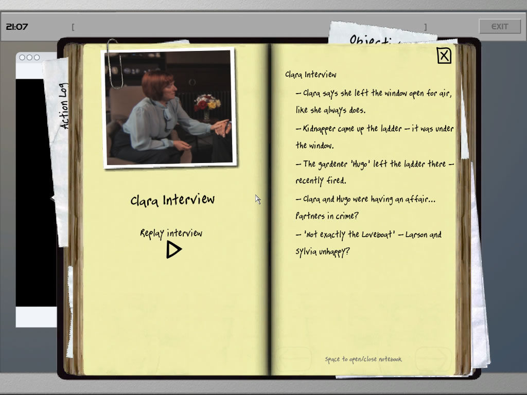 Casebook: Episode I - Kidnapped Windows The journal where an interview can be reviewed.