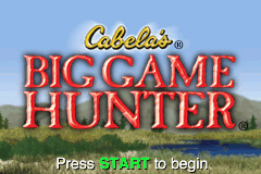Cabela's Big Game Hunter Game Boy Advance The Title Screen.