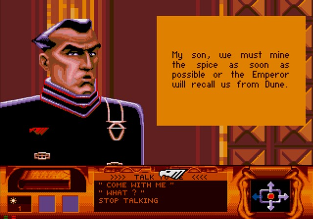 Dune SEGA CD Your father has little time for family matters, so you'll only meet his military character.