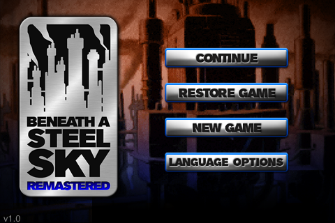 Beneath a Steel Sky iPhone Title Screen for Beneath a Steel Sky: Remastered