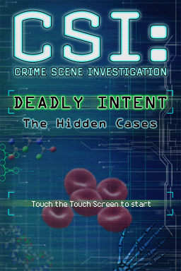CSI: Crime Scene Investigation - Deadly Intent - The Hidden Cases Nintendo DS Title screen.