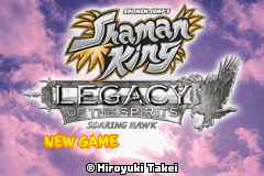 Shaman King: Legacy of the Spirits - Soaring Hawk Game Boy Advance Title screen