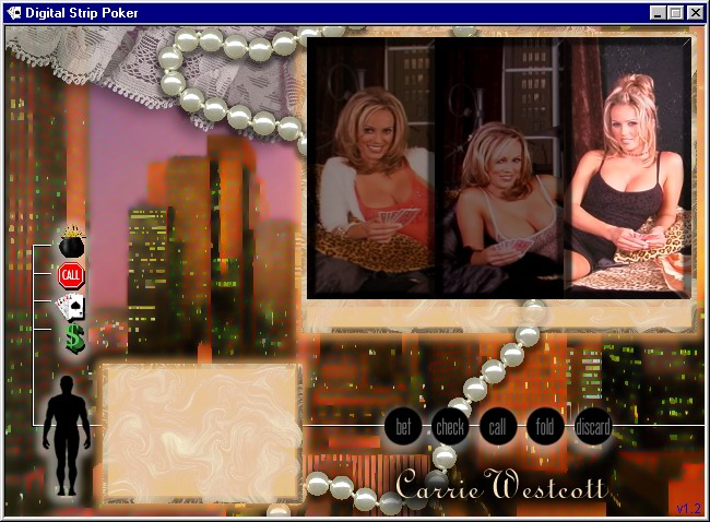 Digital Strip Poker featuring Carrie Westcott Windows Select one of three sets with Carrie Westcott