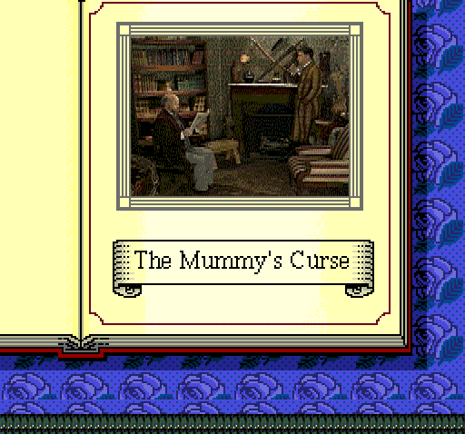 Sherlock Holmes: Consulting Detective TurboGrafx CD I don't want my Mummy to curse me... :)