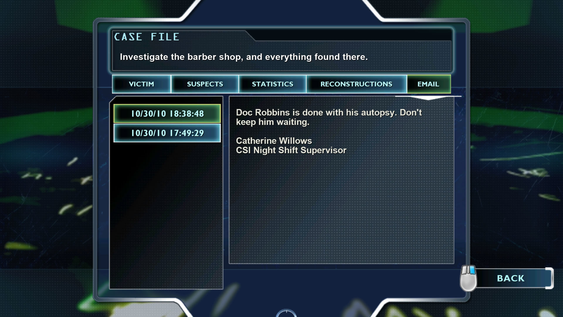 CSI: Crime Scene Investigation - Fatal Conspiracy  Windows If the player gets stuck he receives hints per e-mail