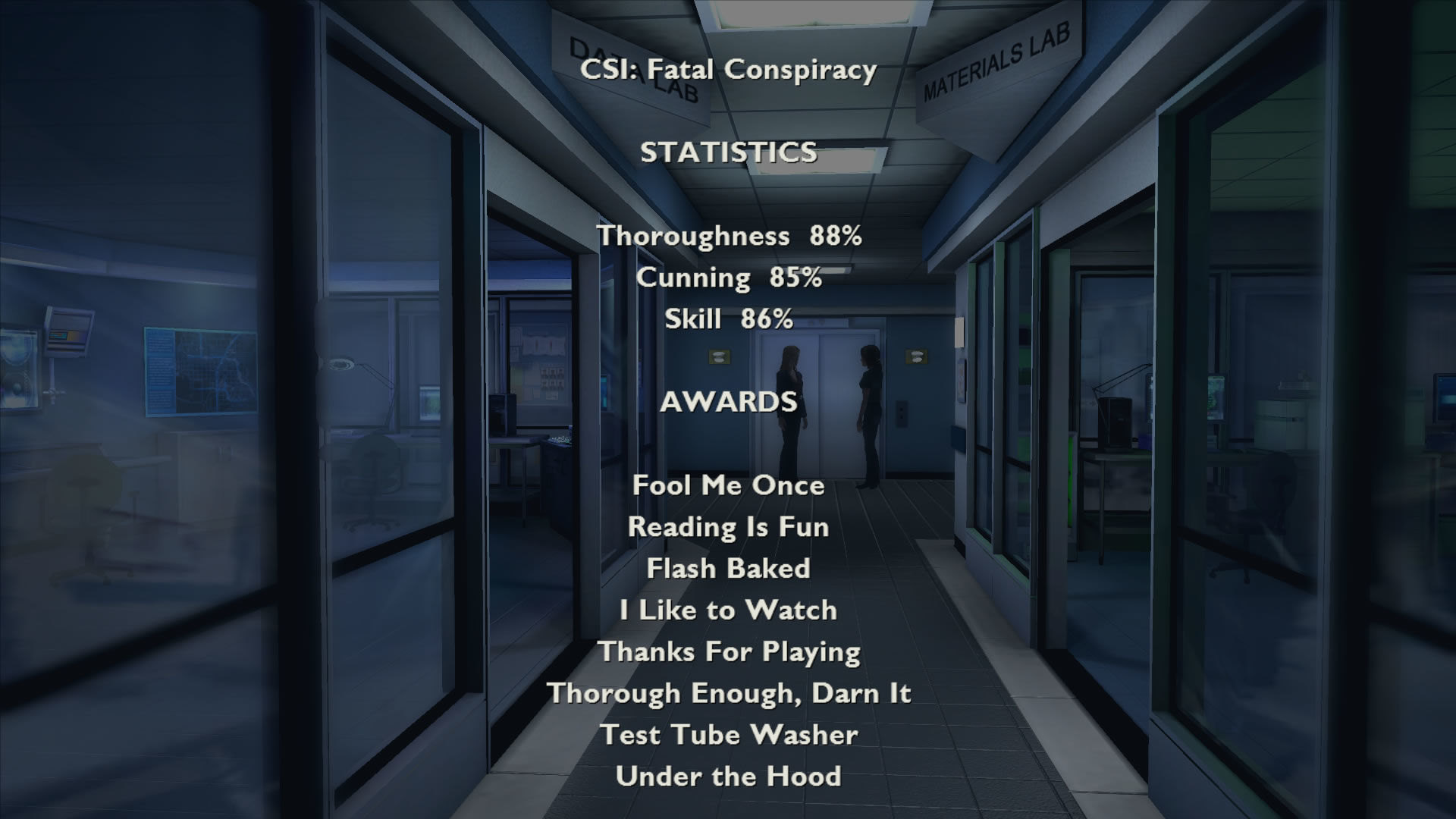 CSI: Crime Scene Investigation - Fatal Conspiracy  Windows After each game the player receives an evaluation