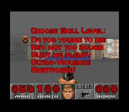 DOOM SNES Players can choose the difficulty of his/her choice