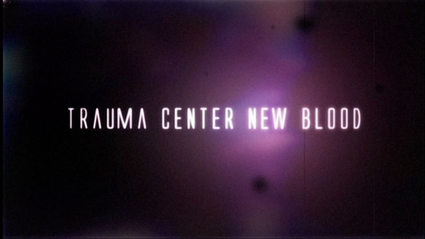 Trauma Center: New Blood Wii Title from intro movie.