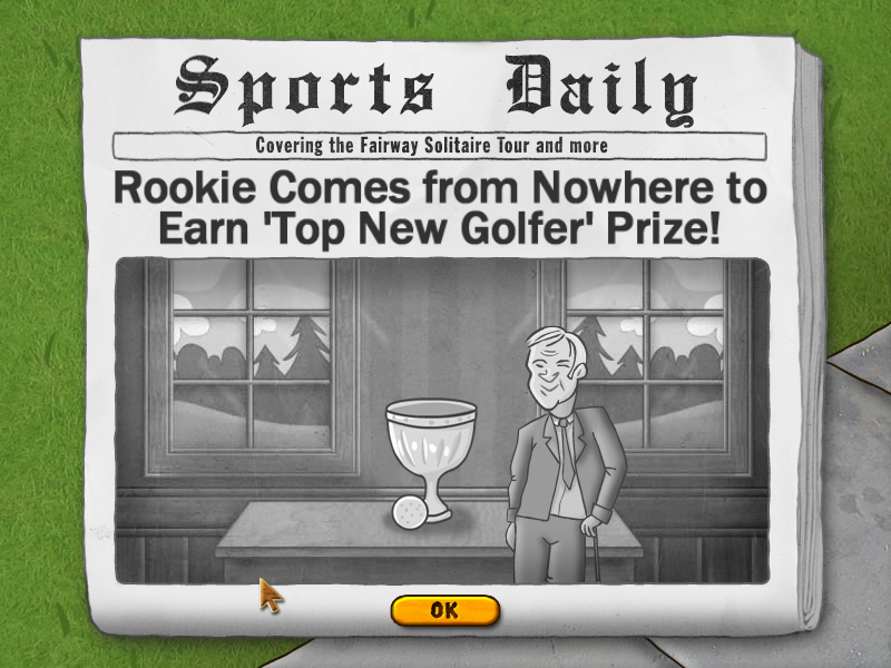 Fairway Solitaire Windows I earned a prize, 'Top New Golfer'. No trophy, though.