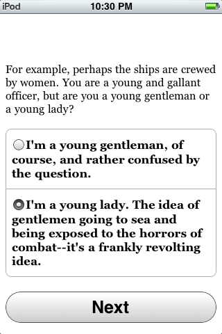 Choice of Broadsides iPhone This choice alters not only the player's gender, but the gender axis upon which the entire game world revolves!