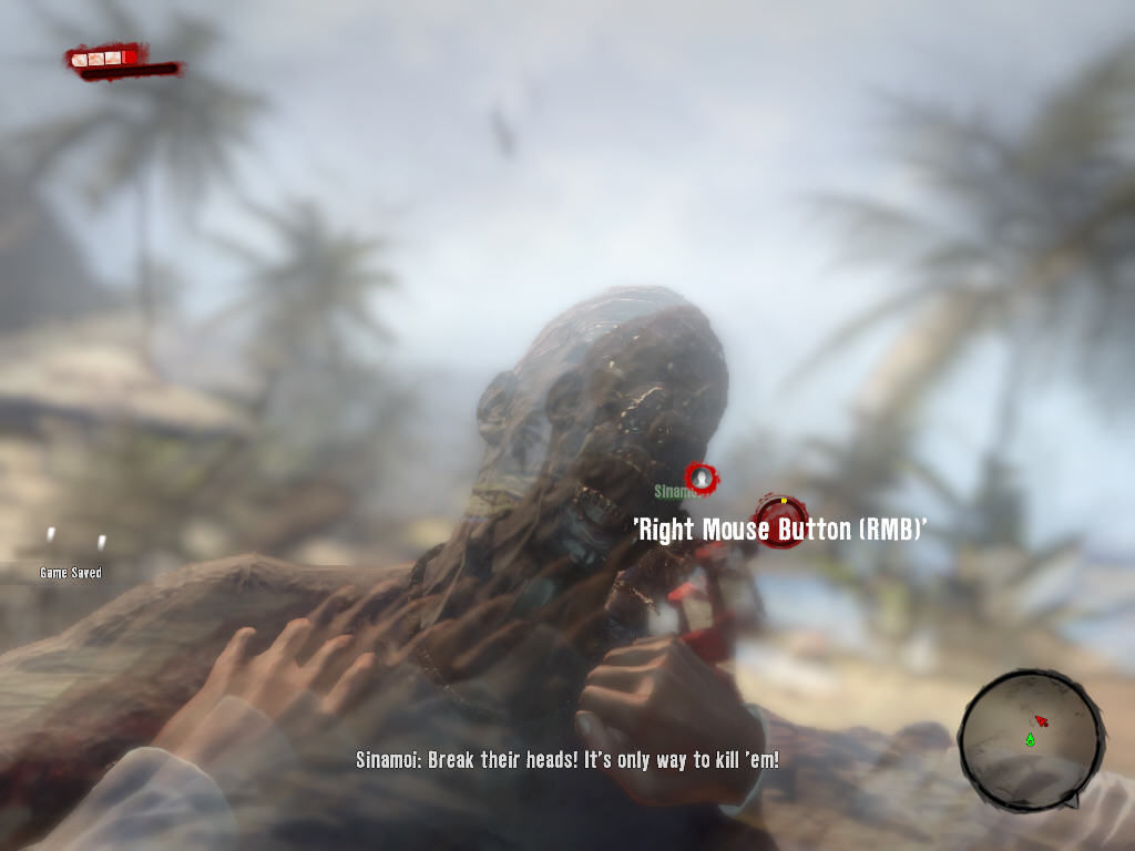 Dead Island Windows The zombie shakes you violently. Quickly press mouse buttons to loosen his grip. It's pretty scary