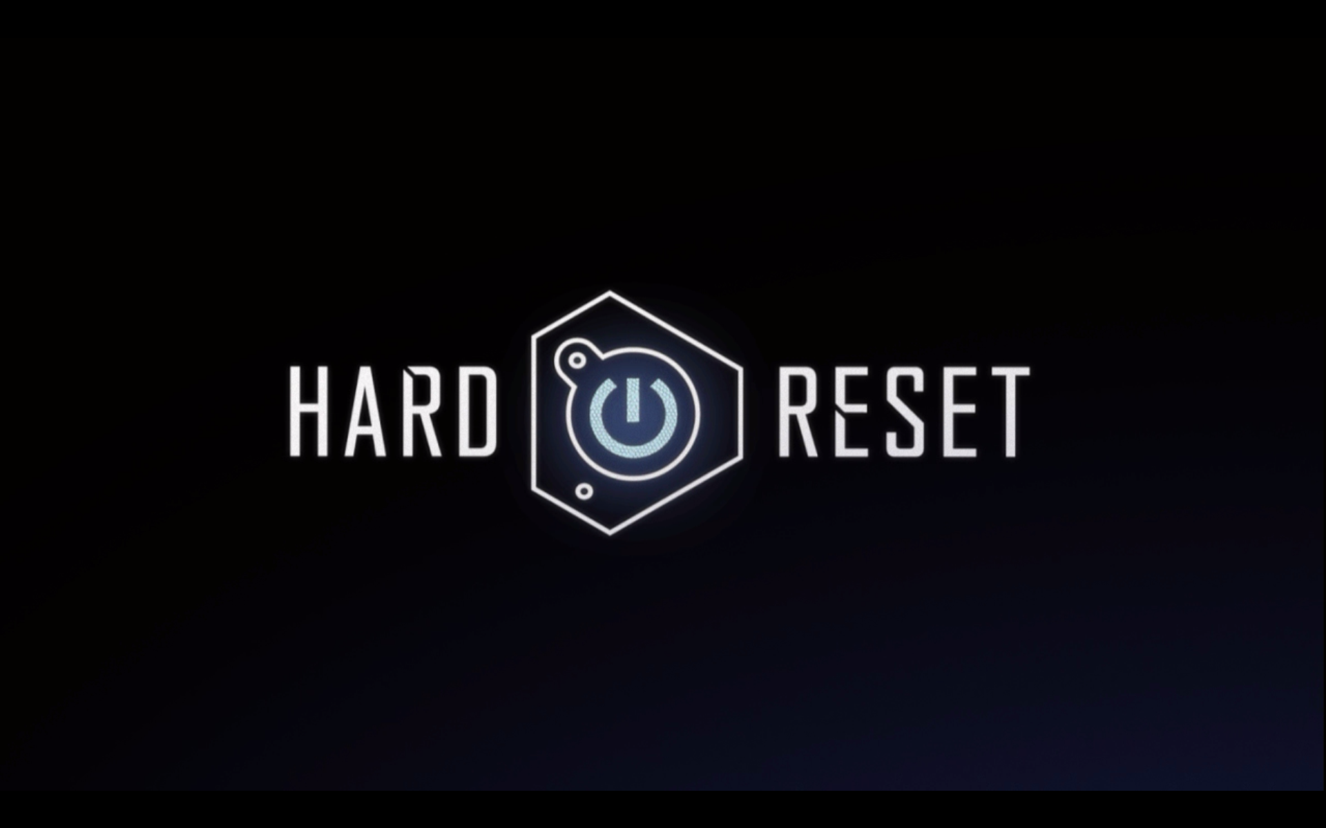 Hard Reset Windows Title shown in intro