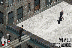 Max Payne Game Boy Advance For a guy who just get gut-shot, Vinnie Gognitti sure can run fast.