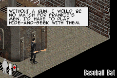 Max Payne Game Boy Advance Unconscious, captured and tortured by mobs, Max arms himself with the baseball still sticky with his blood and ... a full supply of Painkillers. Sorry, what ???