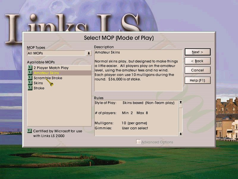 Links LS 2000 Windows The Options screen has an MOP designer tab. That stands for Mode Of Play. The game comes with these modes built-in