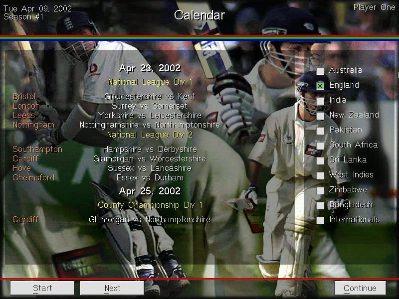 Michael Vaughan's Championship Cricket Manager Windows From the main menu the Calendar option shows who's playing when