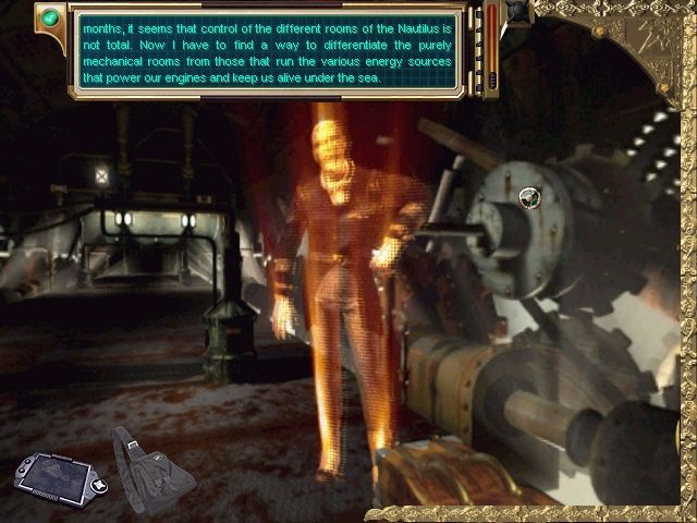 The Mystery of the Nautilus Windows Captain Nemo appears to you in holographic form periodically throughout the game.
